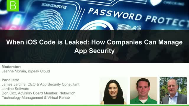 [Panel] When iOS Code is Leaked: How Companies Can Manage App Security