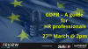 GDPR – A guide for HR professionals