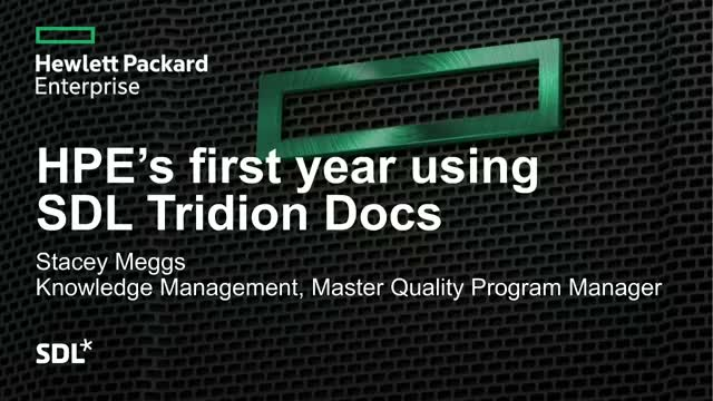HPE's first year using SDL Tridion Docs