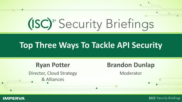Imperva Part 2: Top Three Ways To Tackle API Security