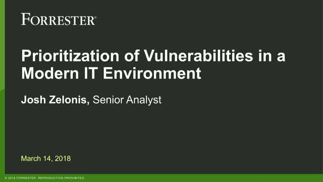 Prioritization of Vulnerabilities in a Modern IT Environment