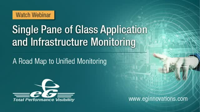 Single Pane of Glass Application and Infrastructure Monitoring