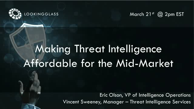 Making Threat Intelligence Affordable for the Mid-Market
