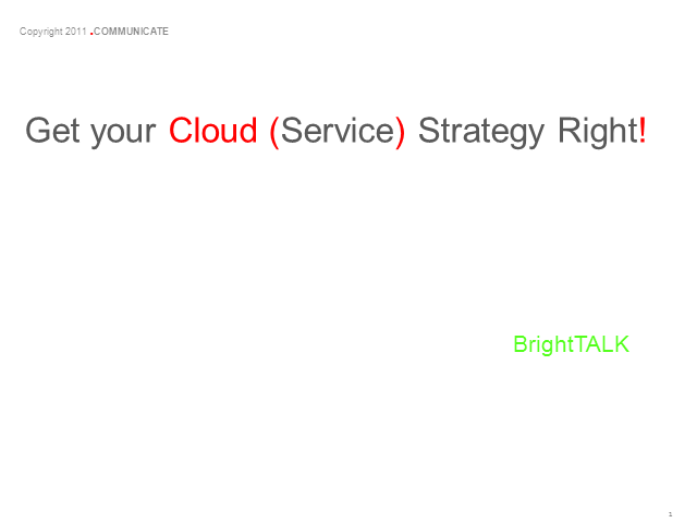 Get Your Cloud (Service) Strategy Right!