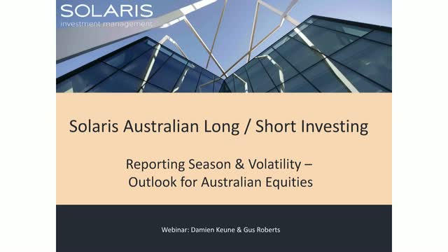 Reporting Season & Volatility – Outlook for Australian Equities