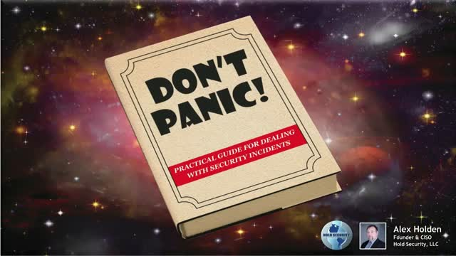 Don't Panic - Practical Guide to Dealing with Security Incidents