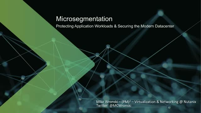 Microsegmentation: Protecting Applications in the Modern Datacenter
