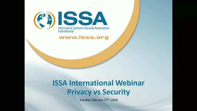 ISSA International Series: Privacy vs. Security