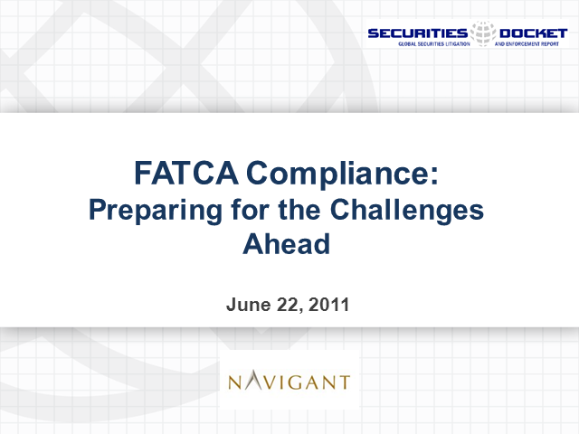 FATCA Compliance — Preparing for the Challenges Ahead