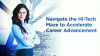 How to Navigate the Hi-Tech Maze to Accelerate Career Advancement