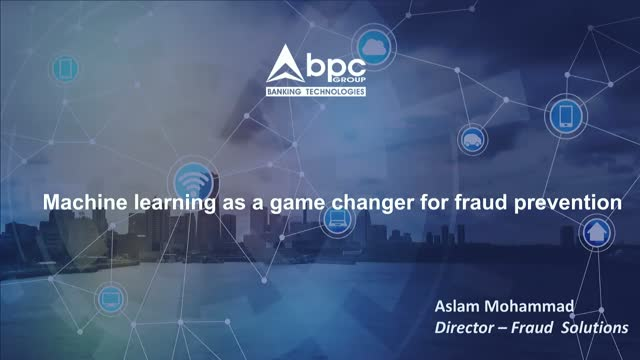 Machine learning as a game changer for fraud prevention