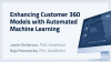 Enhancing Customer 360 Models with Automated Machine Learning