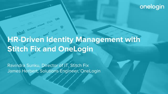HR-driven Identity Management with Stitch Fix and OneLogin