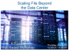 Scaling File Beyond the Data Center | ET/CT