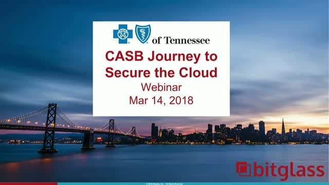 BlueCross BlueShield's CASB Journey to Secure the Cloud