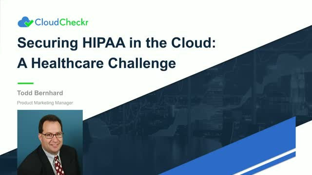 Securing HIPAA in the Cloud: A Healthcare Challenge