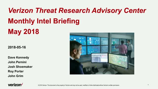 Verizon Threat Research Advisory Center - Monthly Intel Briefing