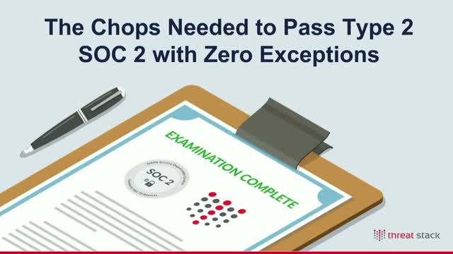 How to Achieve Type 2 SOC 2 with Zero Exceptions