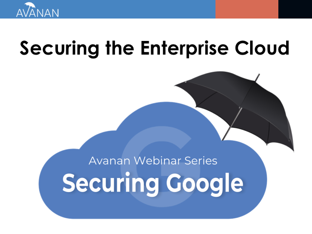 Securing Google G Suite | Securing the Enterprise Cloud