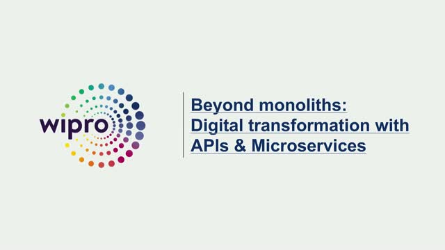 Beyond monoliths: Digital transformation with APIs & Microservices