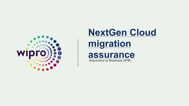 Next Gen Cloud Migration Assurance - Quality Engineering and Testing, Wipro Ltd