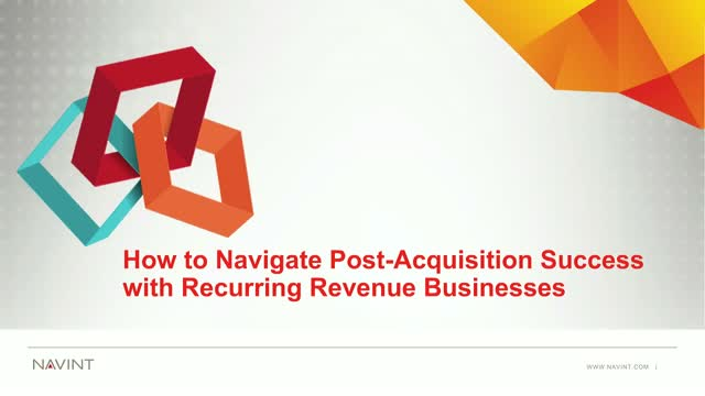 How to Navigate Post-Acquisition Success with Recurring Revenue Businesses