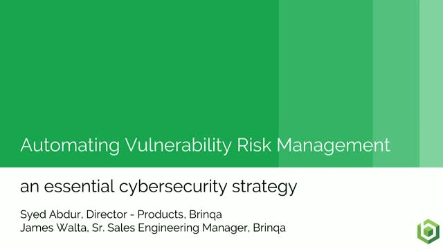 Automating Vulnerability Risk Management, An Essential Cybersecurity Strategy