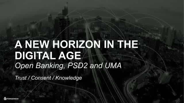 A New Horizon in the Digital Age: Open Banking, PSD2 and UMA