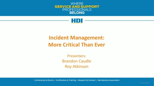 Incident Management: More Critical Than Ever
