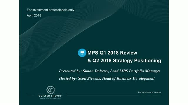 Quilter Cheviot MPS Q1 2018 review