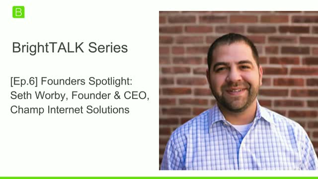 Image for WEBINAR: BRIGHTTALK SERIES FOUNDERS SPOTLIGHT