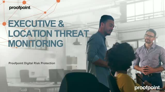 Protecting Your Execs and Locations Against Threats