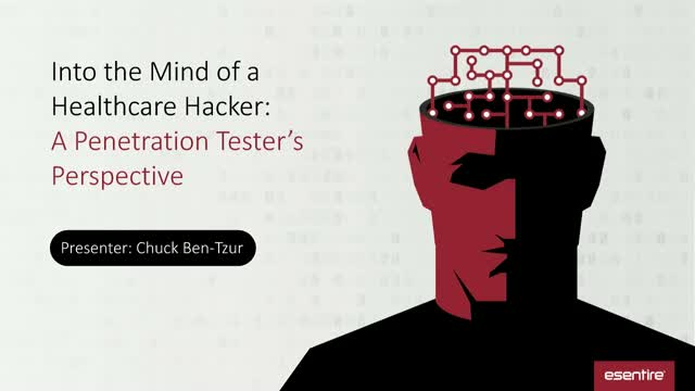 Into the Mind of a Healthcare Hacker: A Penetration Tester's Perspective