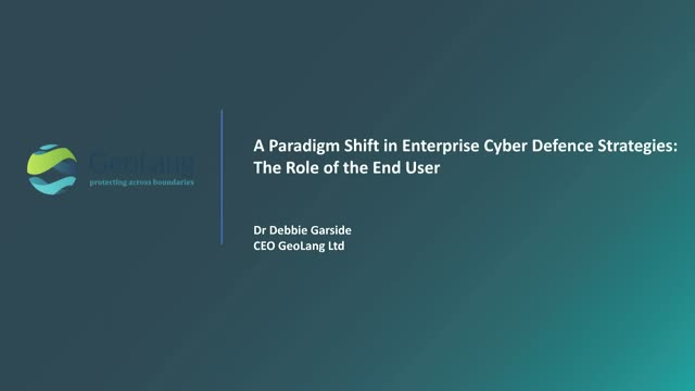 A Paradigm Shift in Enterprise Cyber Defence Strategies: The Role of End Users