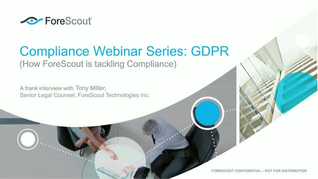 ForeScout's approach to becoming GDPR-compliant