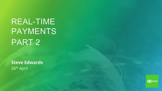 Making Real-time Payments a Reality - Part 2