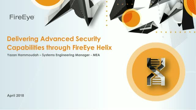 [Arabic] How FireEye Helix can deliver advanced capabilities to your org
