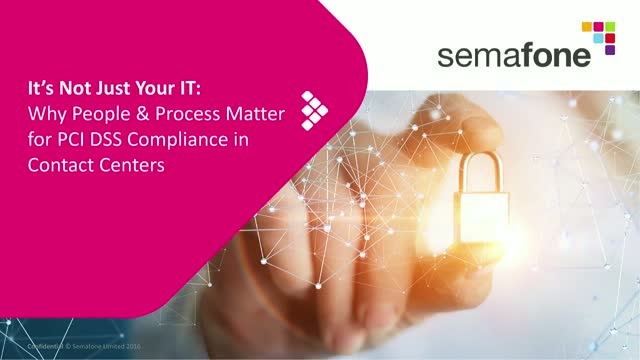It's Not Just Your IT: Why People & Process Matter for PCI DSS Compliance