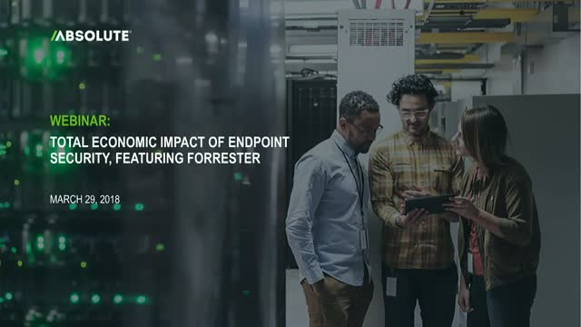Total Economic Impact of Endpoint Security, featuring Forrester