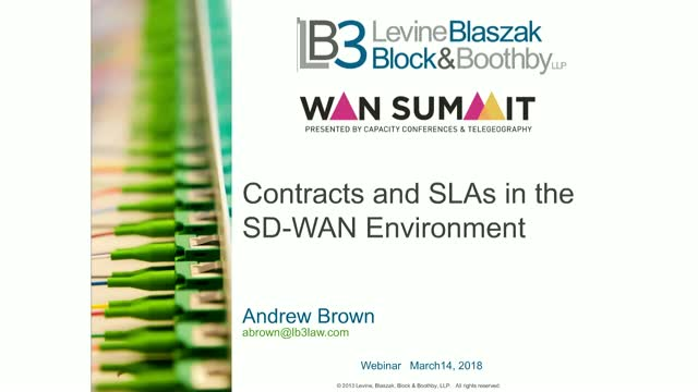 Contracts and SLAs in the SD-WAN Environment  14 March  11:30AM EDT   3:30PM GMT