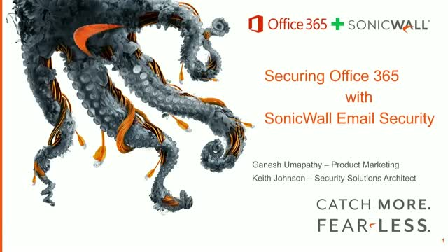 Technical Deep Dive: Securing Office 365 with SonicWall Email Security