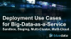 Deployment Use Cases for Big-Data-as-a-Service (BDaaS)