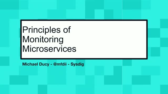 Principles of Monitoring Microservices