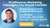 15 Influencer Marketing Campaigns You Should Consider - Featuring Neal Schaffer