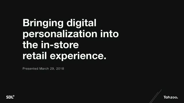 Bringing digital personalization into the in-store retail experience