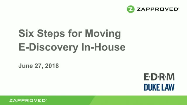 Six Steps for Moving E-Discovery In-House