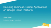Securing Business-Critical Applications on Google Cloud Platform