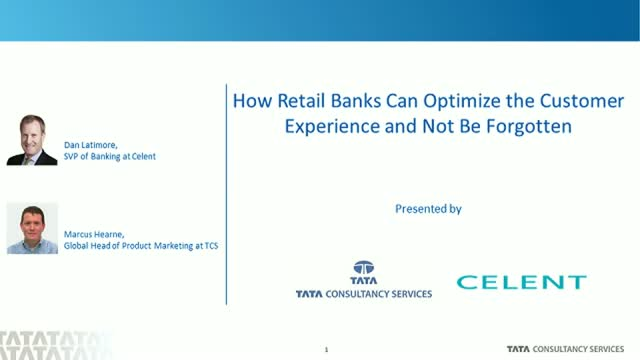 How Retail Banks Can Optimize the Customer Experience and Not Be Forgotten