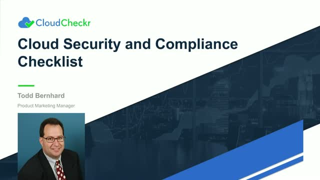 Cloud Security and Compliance Checklist: Make This Year's Audit Just Another Day