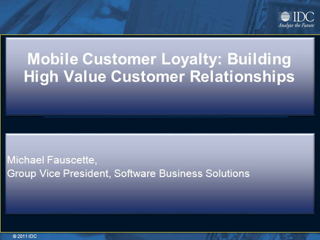 Mobile Customer Loyalty:Building High Value Customer Relationship